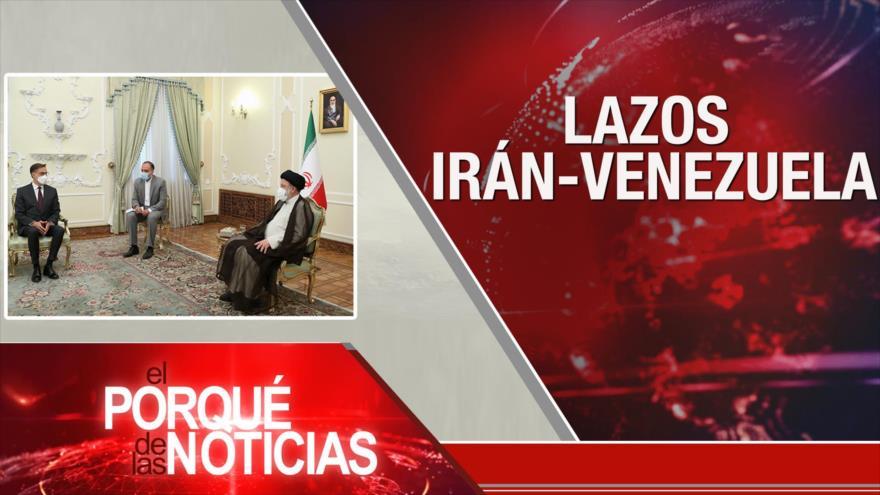 El Porqué de las Noticias: Discurso de Nasralá. Postura de Irán. Lazos Irán-Venezuela